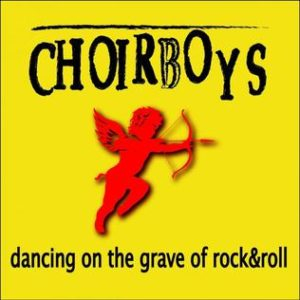 Choirboys_DancingGrave