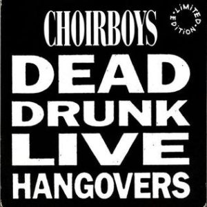 Choirboys_DeadDrunk