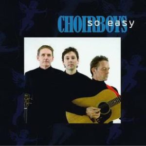 Choirboys_SoEasy